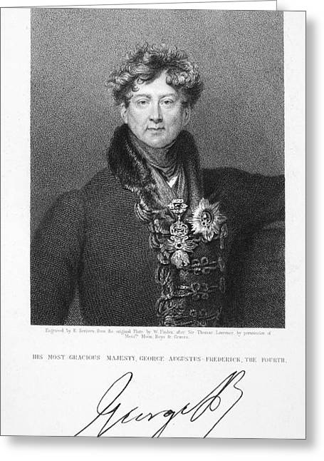 Autograph Greeting Cards - George Iv (1762-1830) Greeting Card by Granger