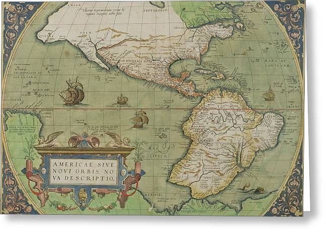 Pirate Ships Drawings Greeting Cards - Map of North and South America Greeting Card by Abraham Ortelius
