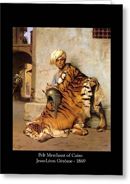 Gerome Greeting Cards - Pelt Merchant of Cairo - 1869 Greeting Card by Jean-Leon Gerome