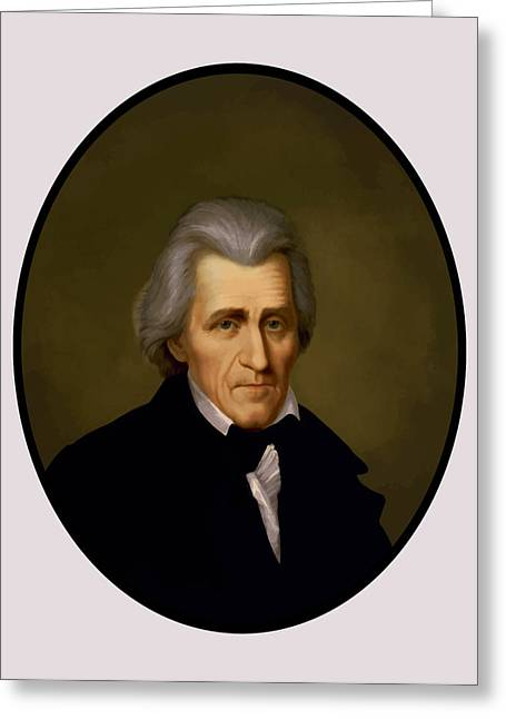 Battle Greeting Cards - President Andrew Jackson Greeting Card by War Is Hell Store
