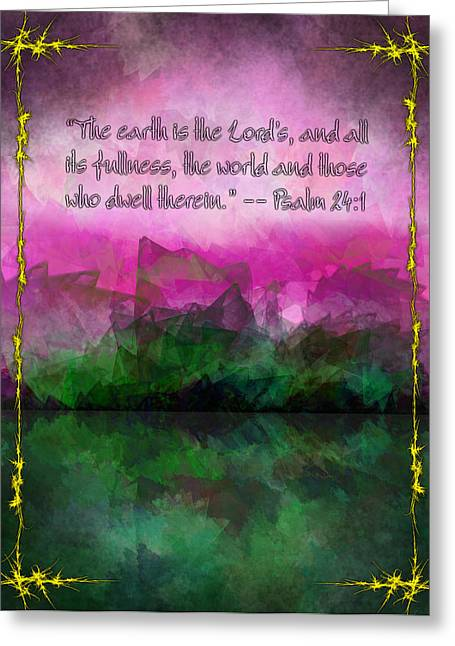Impression Greeting Cards - The Earth is the Lords Greeting Card by Christopher Gaston