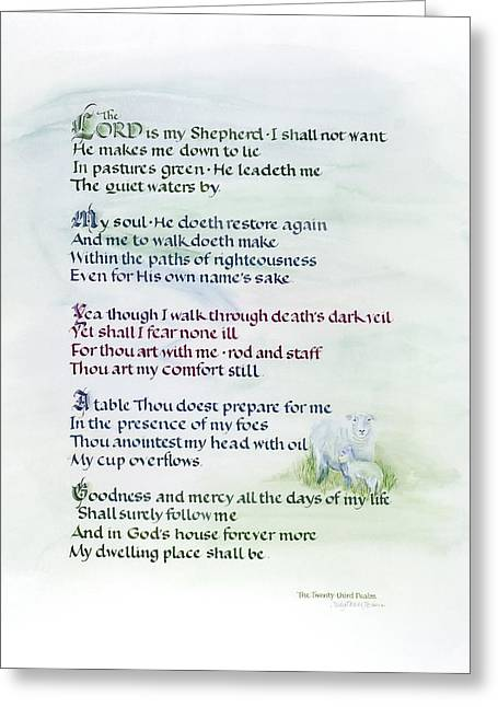 Not Want Greeting Cards - The Twenty-Third Psalm Greeting Card by Judy Dodds