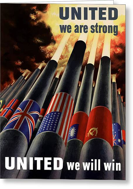 War Propaganda Greeting Cards - The United Nations Fight For Freedom Greeting Card by War Is Hell Store