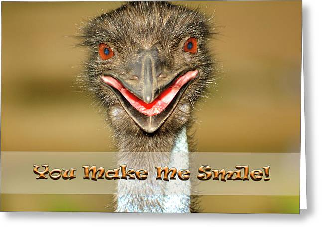 Emu Greeting Cards - You Make Me Smile Greeting Card by Carolyn Marshall