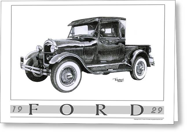 Classic Pickup Drawings Greeting Cards - 1929 Model A Pickup Greeting Card by Trenton Hill