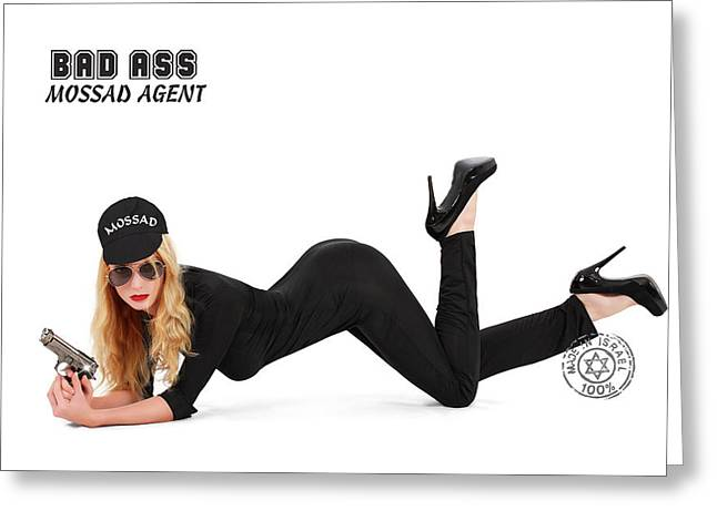 Diaspora Mixed Media Greeting Cards - Bad Ass Mossad Agent Greeting Card by Pin Up  TLV