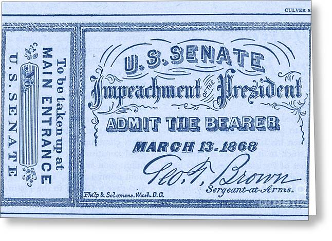 """post Civil War"" Greeting Cards - Impeachment Ticket, 1868 Greeting Card by Photo Researchers"