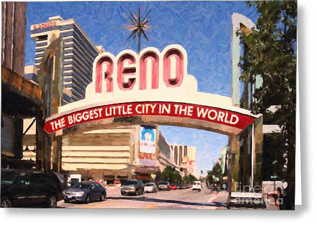El Dorado Greeting Cards - Reno . The Biggest Little City In The World Greeting Card by Wingsdomain Art and Photography