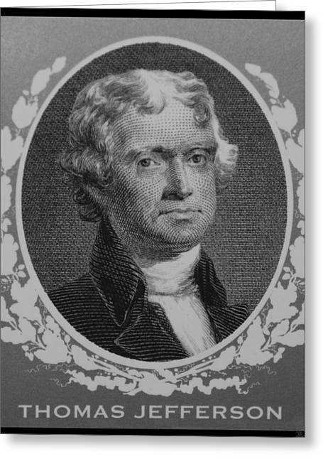 Thomas Jefferson In Black And White Greeting Card by Rob Hans