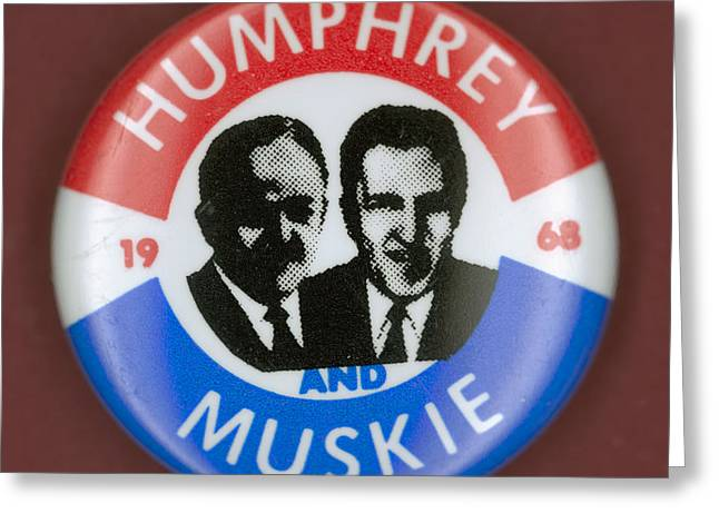 Muskie Greeting Cards - Presidential Campaign, 1968 Greeting Card by Granger