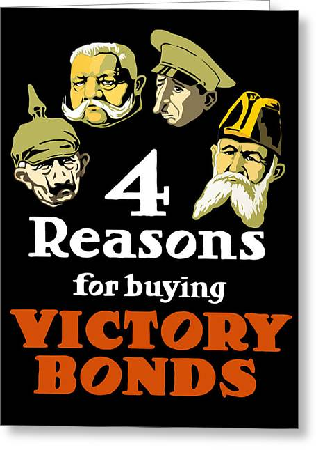 Victory Digital Art Greeting Cards - 4 Reasons For Buying Victory Bonds Greeting Card by War Is Hell Store