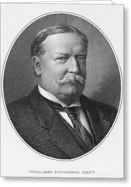 Taft Greeting Cards - William Howard Taft Greeting Card by Granger