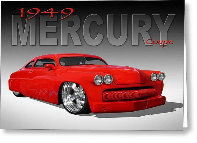 Lowrider Greeting Cards - 49 Mercury Coupe Greeting Card by Mike McGlothlen