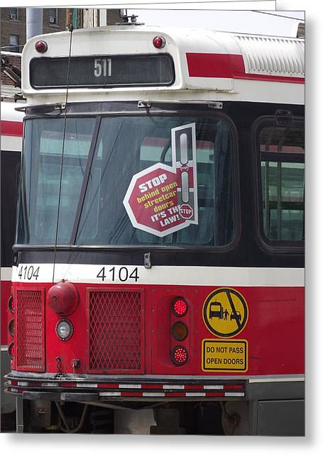 Toronto Transit Commission Greeting Cards - 511 Streetcar Greeting Card by Jenny Katsaris
