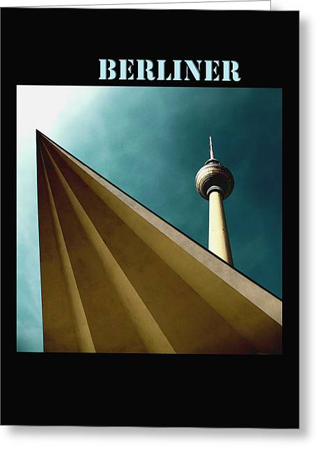 Berlin Mixed Media Greeting Cards - Berlin TV Tower Greeting Card by Falko Follert