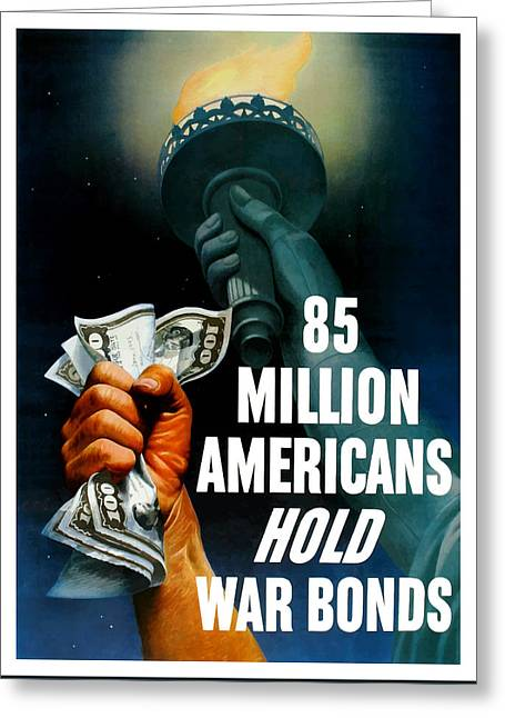 Lady Mixed Media Greeting Cards - 85 Million Americans Hold War Bonds  Greeting Card by War Is Hell Store