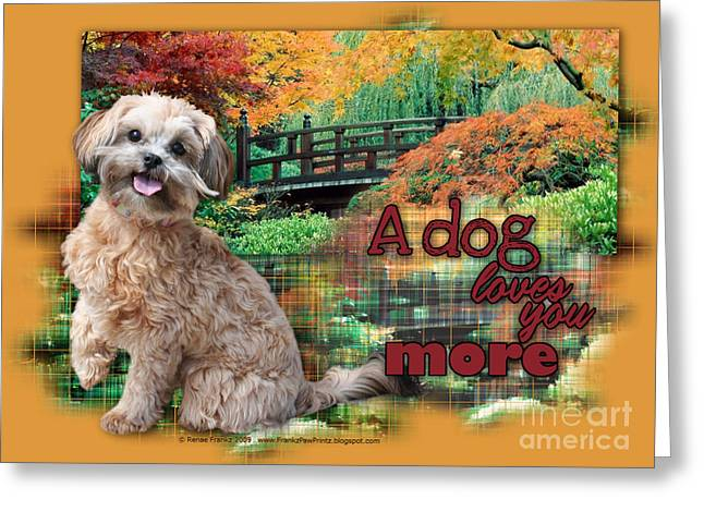 Pet Greeting Cards - A Dog Loves You More - ShihPoo Greeting Card by Renae Laughner