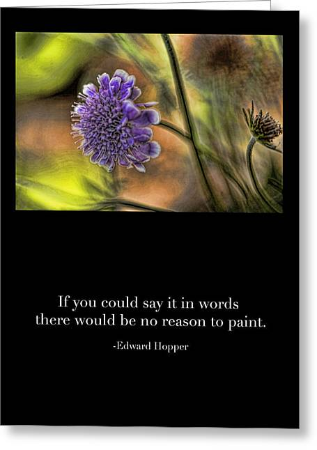 Quotes To Live By Greeting Cards - A Reason to Paint Greeting Card by Bonnie Bruno