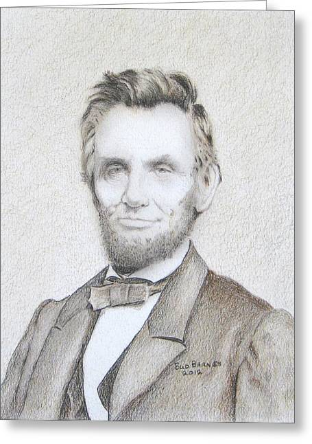 Abe Drawings Greeting Cards - Abraham Lincoln Greeting Card by Bud  Barnes