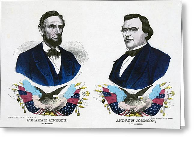 American Politician Greeting Cards - Abraham Lincoln for President and Andrew Johnson for Vice President Greeting Card by International  Images