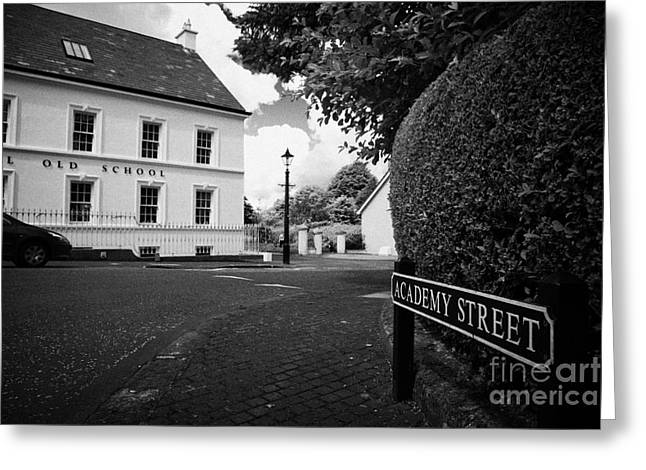 Gracehill Greeting Cards - Academy Street Sign And Old Schoolhouse 18th Century Gracehill Village Greeting Card by Joe Fox