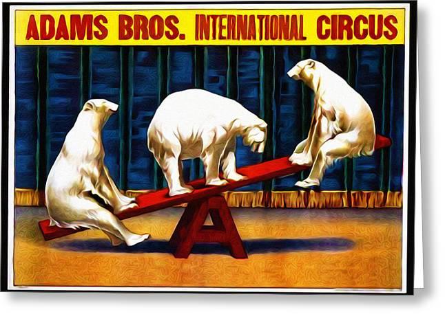 Saw Greeting Cards - Adams Bros. International Circus Greeting Card by Bill Cannon