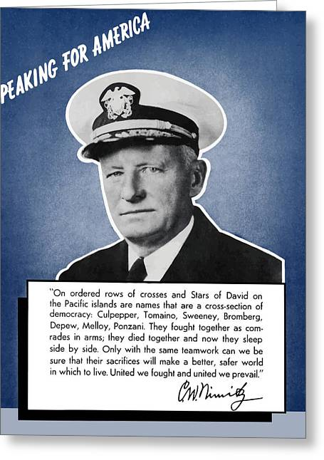 Pacific Greeting Cards - Admiral Nimitz Speaking For America Greeting Card by War Is Hell Store
