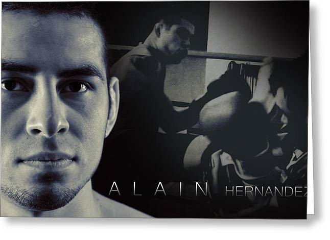 Alain Hernandez Mixed Martial Artist Greeting Card by Lisa Knechtel