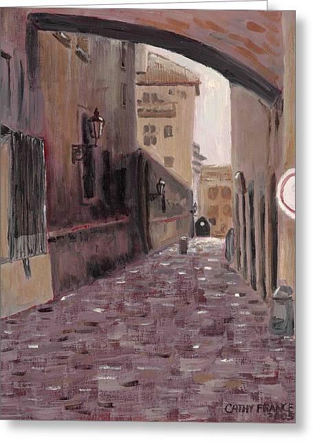 Prague Paintings Greeting Cards - Alleyway in Prague Greeting Card by Cathy France