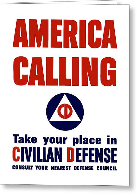 Civilians Greeting Cards - America Calling -- Civilian Defense Greeting Card by War Is Hell Store