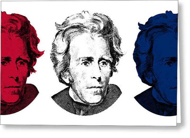 President Jackson Greeting Cards - Andrew Jackson Red White and Blue Greeting Card by War Is Hell Store