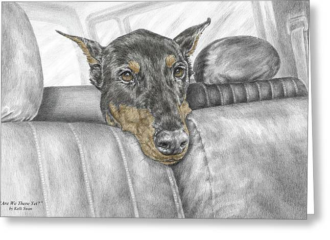 Truck Drawings Greeting Cards - Are We There Yet - Doberman Pinscher Dog Print color tinted Greeting Card by Kelli Swan