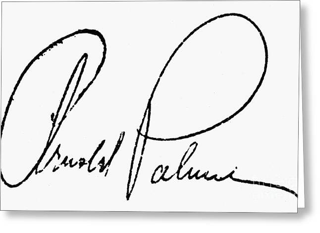 Autograph Greeting Cards - Arnold Palmer (1929-  ) Greeting Card by Granger