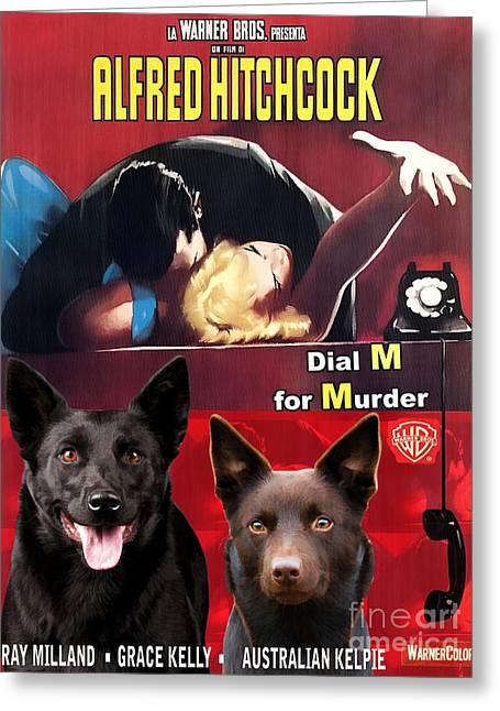 Australian Kelpie - Dial M For Murder Movie Poster Greeting Card by Sandra Sij