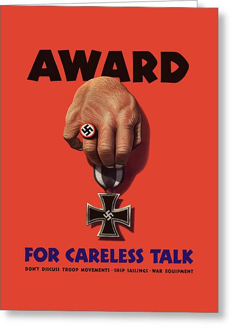 Talk Greeting Cards - Award For Careless Talk Greeting Card by War Is Hell Store