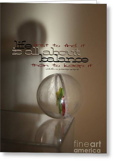 Curve Ball Greeting Cards - Balance - with words Greeting Card by Vicki Ferrari Photography