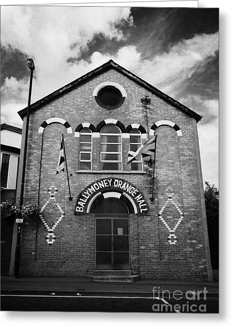 Ballymoney Greeting Cards - Ballymoney Orange Hall County Antrim Northern Ireland Greeting Card by Joe Fox