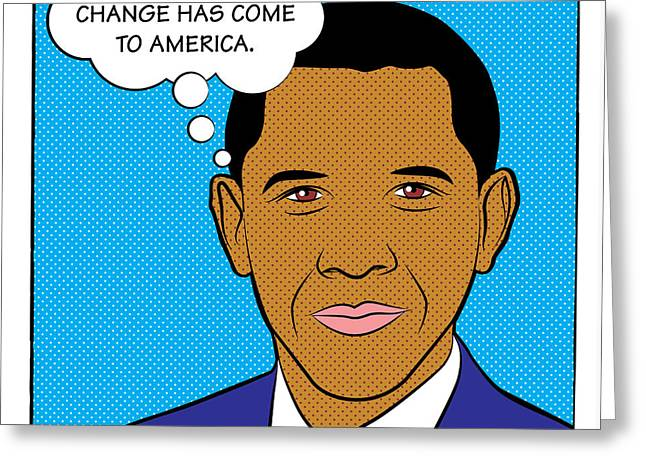 Barrack-obama Greeting Cards - Barack Obama - Change has come to America Greeting Card by Yvan Goudard