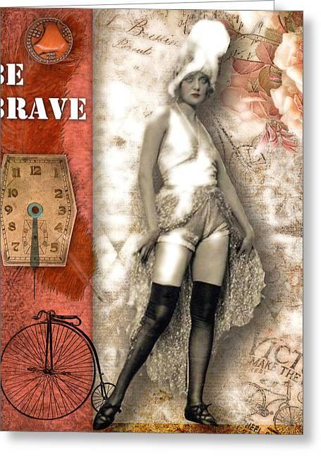 French Door Mixed Media Greeting Cards - Be Brave Greeting Card by Lynell Withers