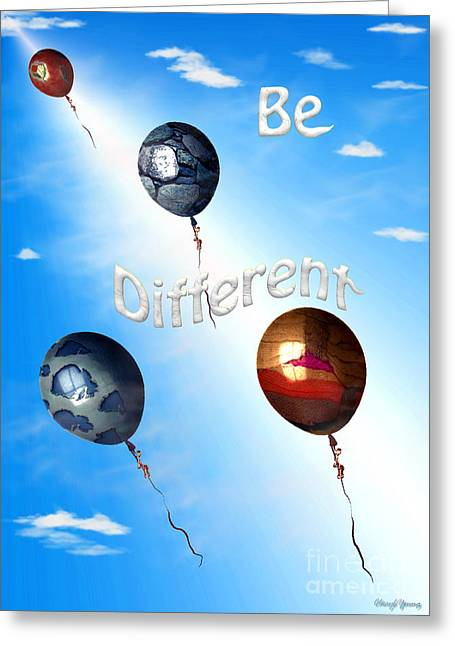 Empowering Greeting Cards - Be Different Greeting Card by Cheryl Young