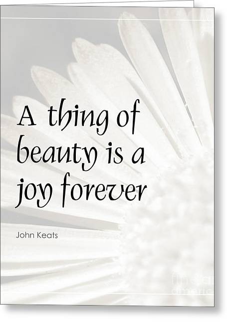 Kate Mckenna Greeting Cards - A Thing of Beauty Quote Greeting Card by Kate McKenna