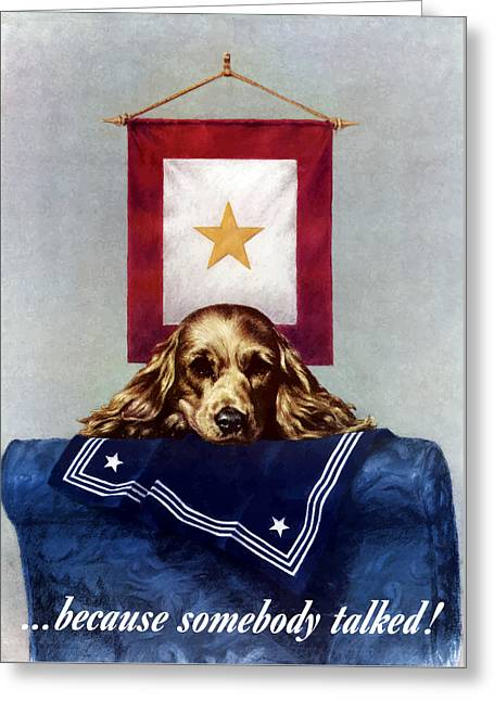 Puppies Digital Art Greeting Cards - Because Somebody Talked Greeting Card by War Is Hell Store