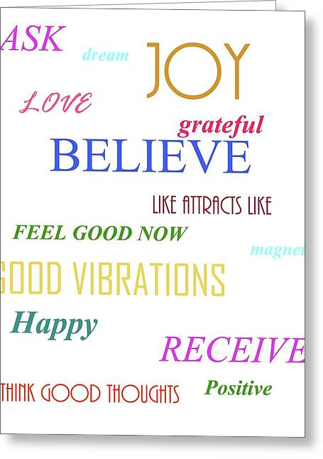 Law Of Attraction Greeting Cards - Believe Greeting Card by D Perry