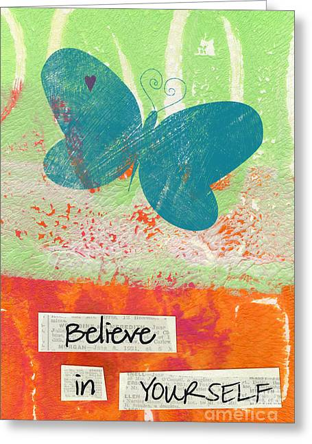 Believe Greeting Cards - Believe in Yourself Greeting Card by Linda Woods