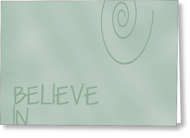 Believe in Yourself Greeting Card by Nomad Art And  Design