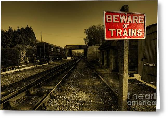 Beware Greeting Cards - Beware of Trains Greeting Card by Rob Hawkins