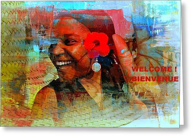 Good Woman Mixed Media Greeting Cards - Bienvenue - Welcome Greeting Card by Fania Simon