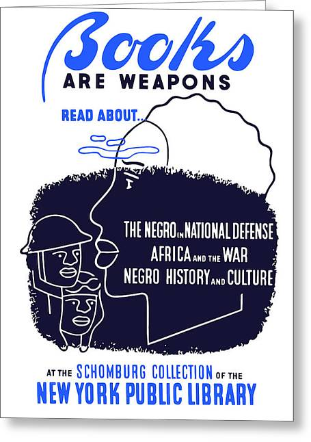 African-americans Greeting Cards - Books Are Weapons Greeting Card by War Is Hell Store