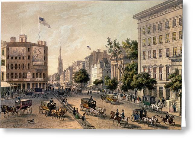 Augustus Greeting Cards - Broadway in the Nineteenth Century Greeting Card by Augustus Kollner