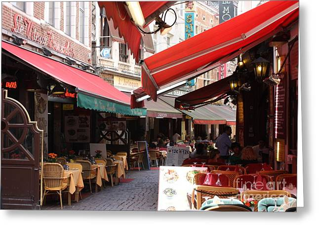 Table And Chairs Greeting Cards - Brussels Restaurant Street - Rue de Bouchers Greeting Card by Carol Groenen